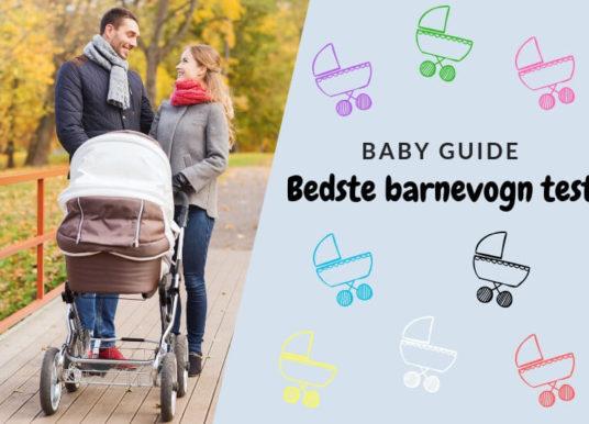 Guide: Bedste barnevogn test i 2018