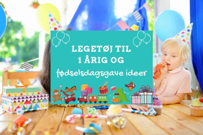 Legetøj til 1 årig og 1 års fødselsdagsgave ideer
